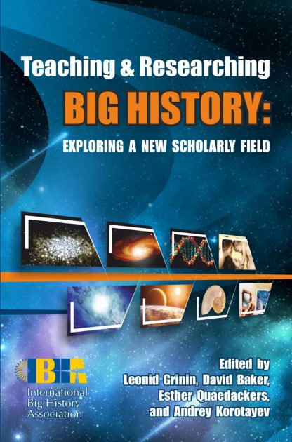 Купить Teaching & Researching Big History: Exploring a New Scholarly Field в Москве по недорогой цене